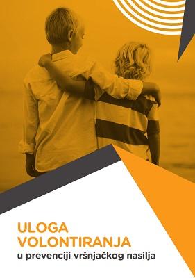 """Brošura """"Uloga volontiranja u prevenciji vršnjačkog nasilja"""""""